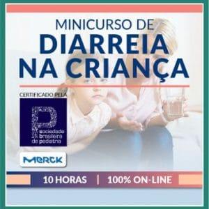 MINICURSO DE ATUALIZAÇÃO EM DIARREIA NA CRIANÇA - SBP - ON-LINE
